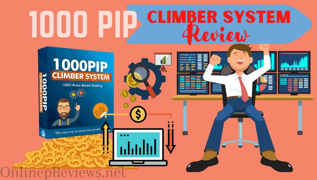 1000pip Climber System Review – Worth or Waste of Time?