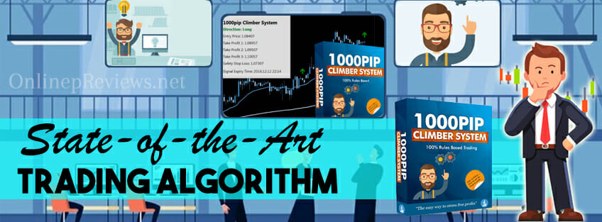 1000Pip Climber System State of the Art Trading Algorithm