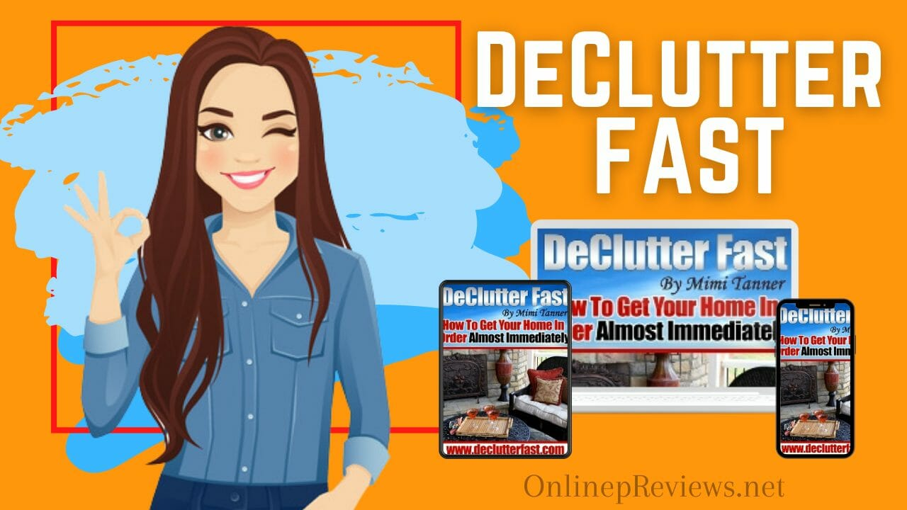 Declutter Fast Review