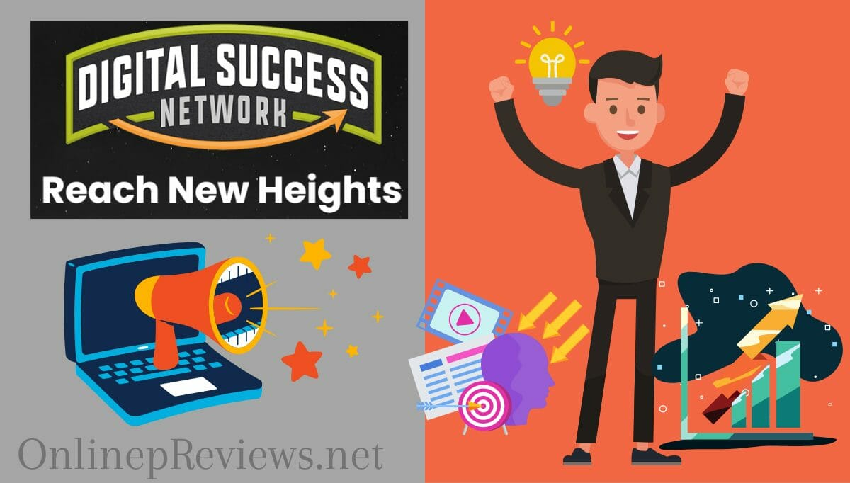 Digital Success Network Review – Should You Buy it or Not?