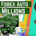 Forex Auto Millions Make More Money Now