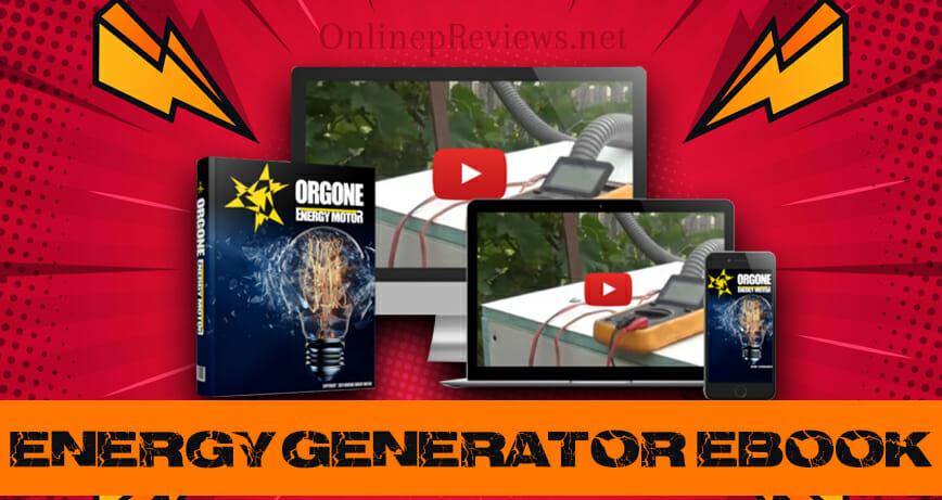 Orgone Energy Motor Energy Generator Ebook