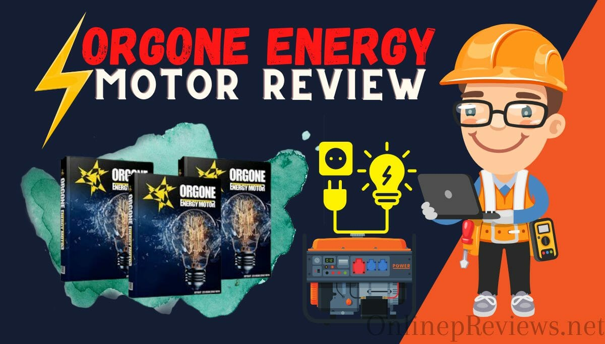 Orgone Energy Motor Review - Should You Really Buy It?