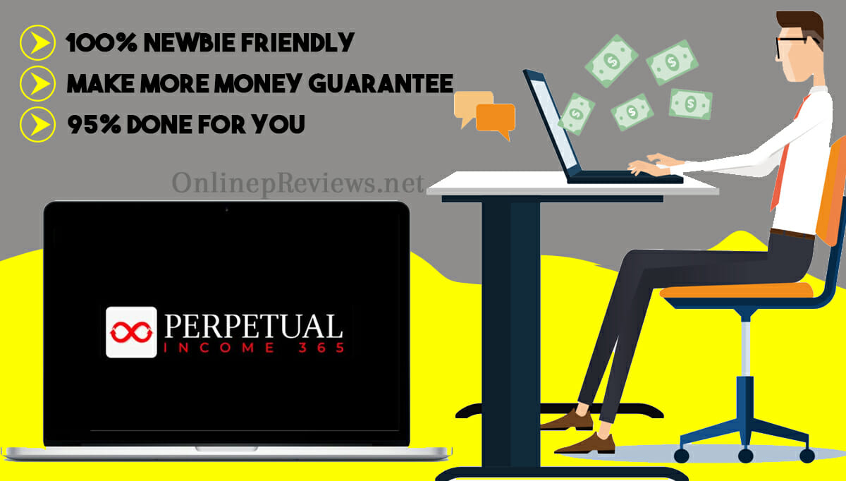 Perpetual Income 365 Review—A Great Way to Earn Online?