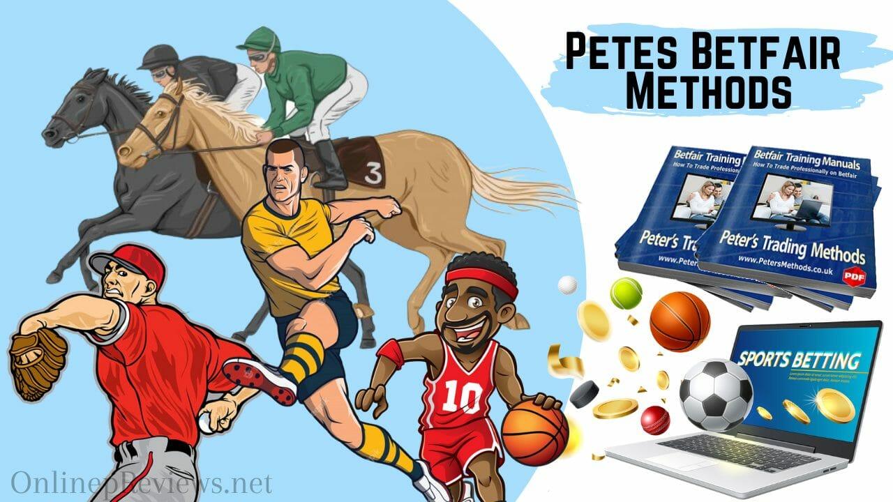 Petes Betfair Methods