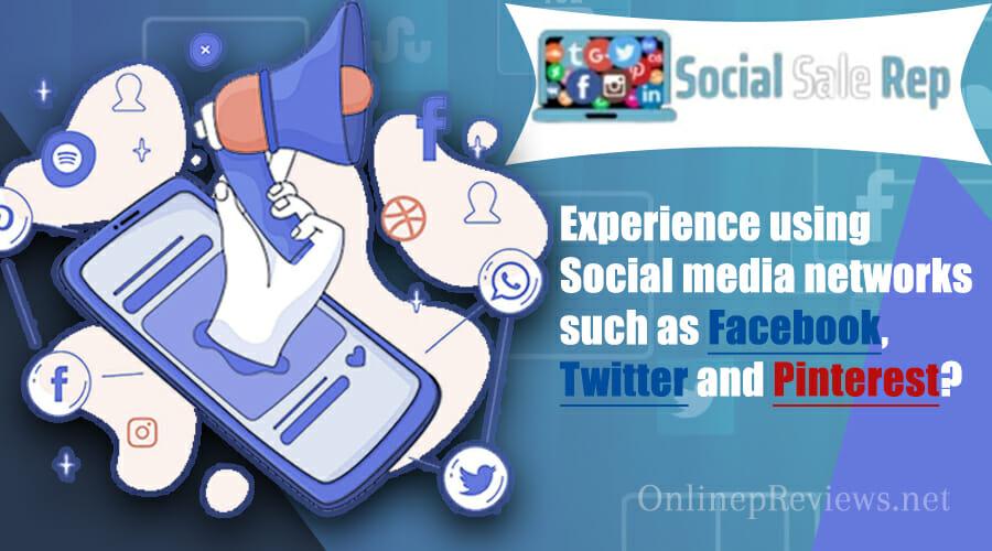 Social Sale Rep Experience in Social Media Networks