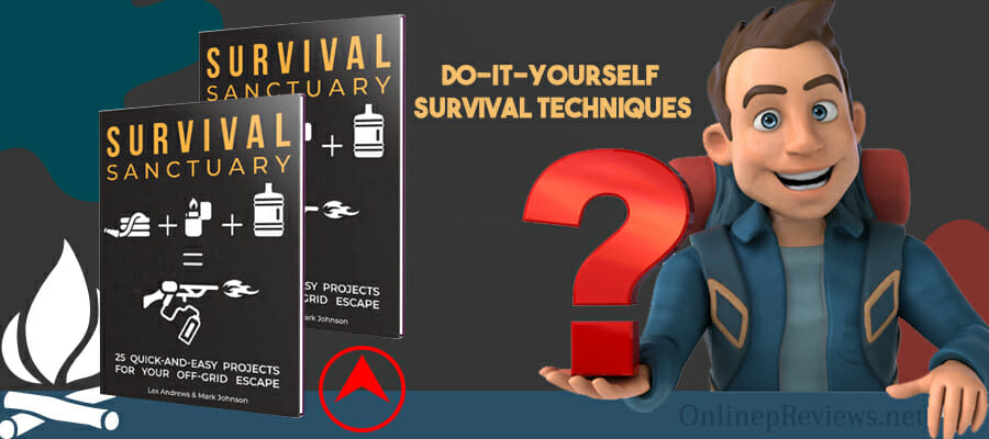 Survival Sanctuary DIY Survival Techniques